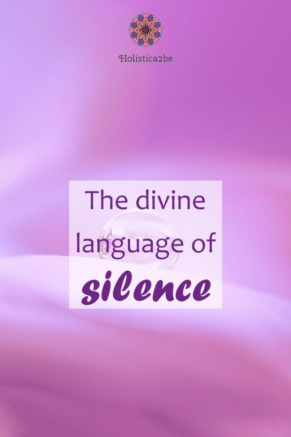 The divine language of silence