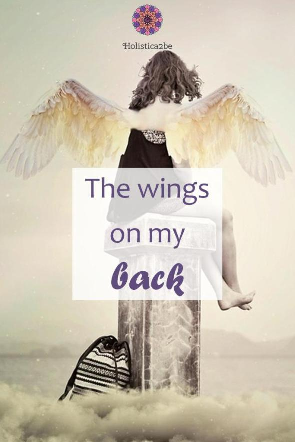 The wings on my back